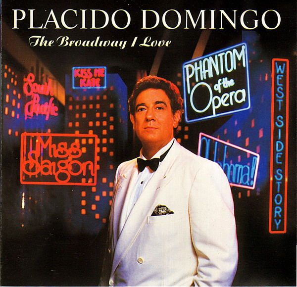 Placido Domingo The London Symphony Orchestra 'The Broadway I Love' CD/1991/Opera/Germany