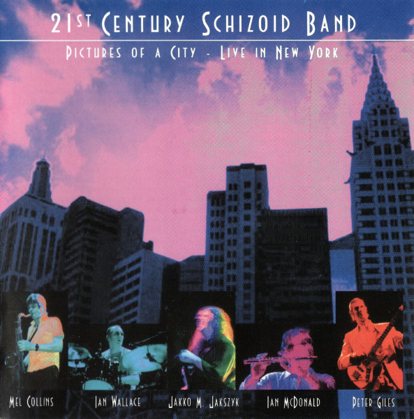 21st Century Schizoid Band 'Pictures Of A City - Live In New York' CD2/2006/Prog Rock/Russia