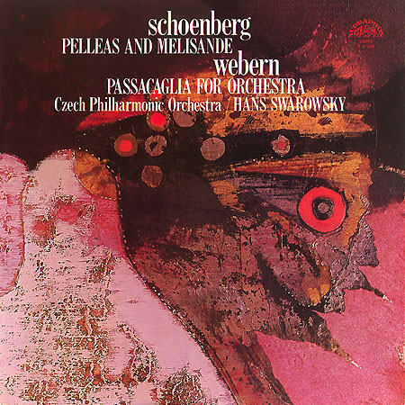 Arnold Schoenberg 'Pelleas And Melisande'Passacaglia For Orchestra' LP/1973/Classic/Czech/Nm